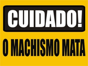 https://muitasbocasnotrombone.files.wordpress.com/2011/02/cuidadomachismo.jpg?w=300